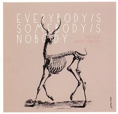 Fred Frith - Everybody's Somebody's Nobody's