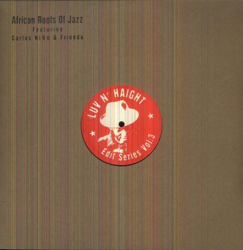 Luv N Haight Edit Series, Vol.3: African Roots Of Jazz