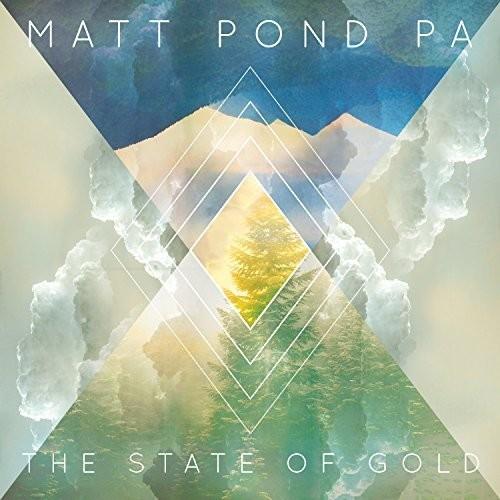 Matt Pond Pa - The State Of Gold