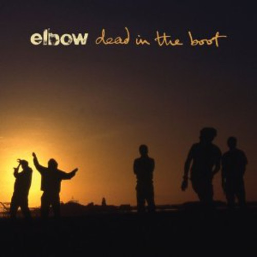 Elbow - Dead In The Boot [Import]