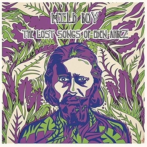 Wild Boy - The Lost Songs Of Eden Ahbez