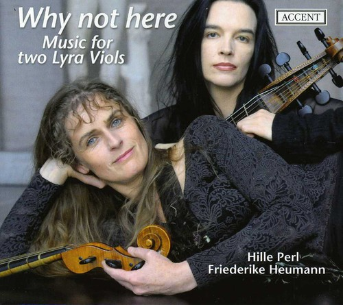 Why Not Here: Music for Two Lyra Viols