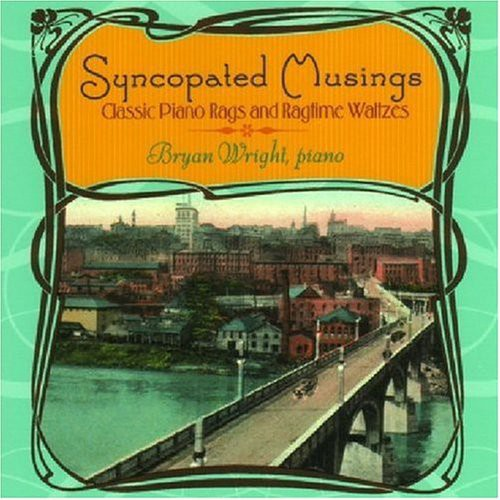 Syncopated Musings: Classic Piano Rags & Ragtime