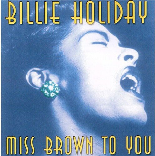Miss Brown to You