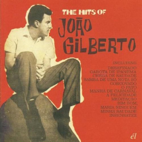 The Hits Of Joao Gilberto