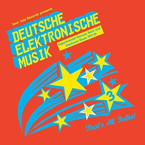 Soul Jazz Records Presents - Deutsche Elektronische Musik 3: Experimental