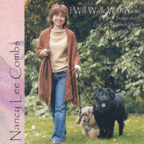 Nancy Lee Combs - I Will Walk With You-Original Songs About God & Th