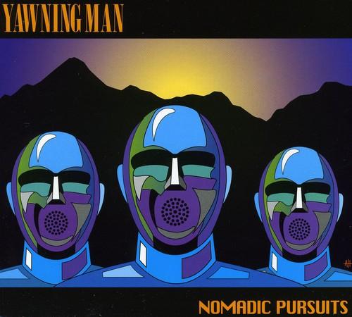 Yawning Man - Nomadic Pursuits