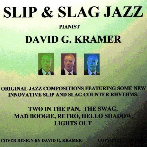 Slip & Slag Jazz