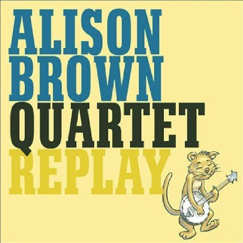 Alison Brown - Replay