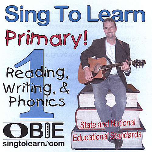Sing to Learn Primary! Reading, Writing, and Phoni