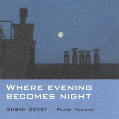 Where Evening Becomes Night