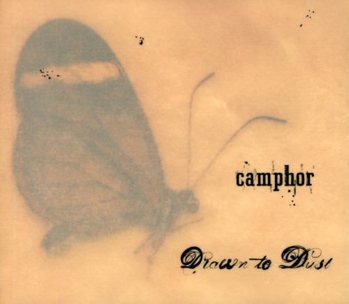 Camphor - Drawn To Dust