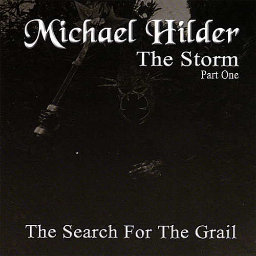 Hilder, Michael : Storm Part One-The Search for the Grail
