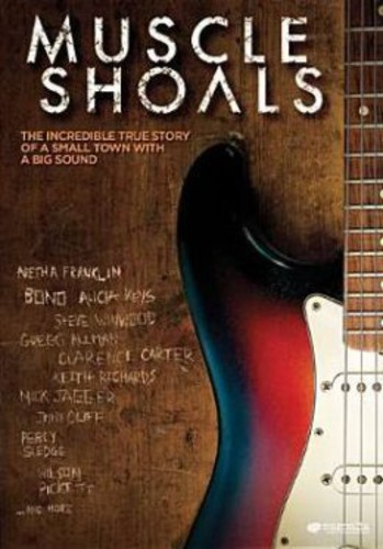 Muscle Shoals [Movie] - Muscle Shoals