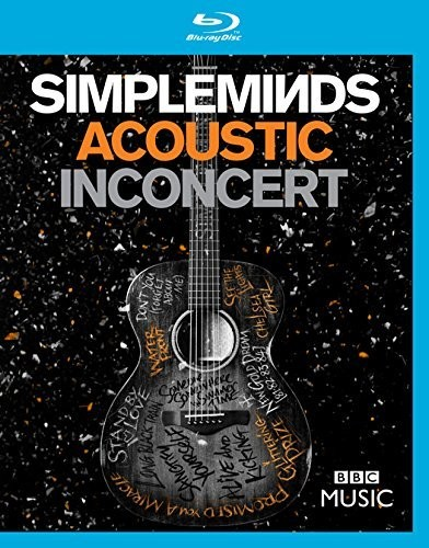 Simple Minds - Simple Minds: Acoustic in Concert
