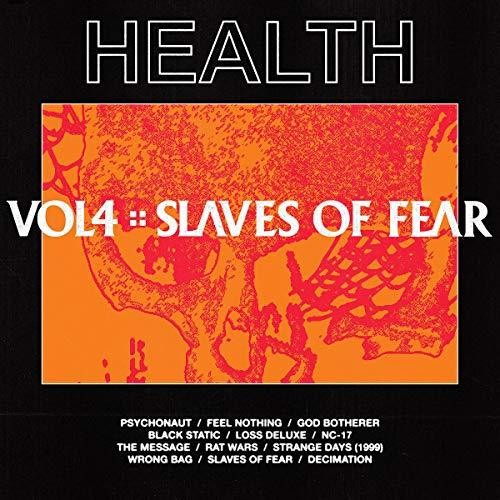 Health - Vol. 4 :: Slaves Of Fear