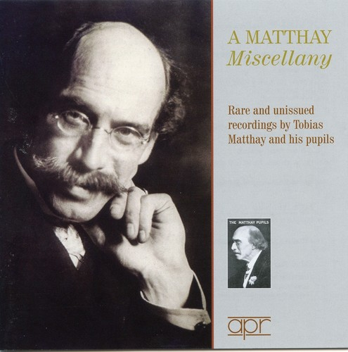 Matthay Miscellany-Rare & Unissued Recordings /  Various