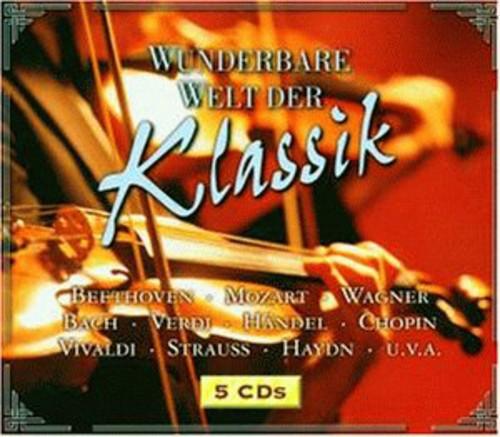 Wunderbare Welt Der Klassik / Various - Wunderbare Welt Der Klassik / Various