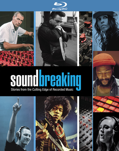 Soundbreaking: Stories From the Cutting Edge of Recorded Music
