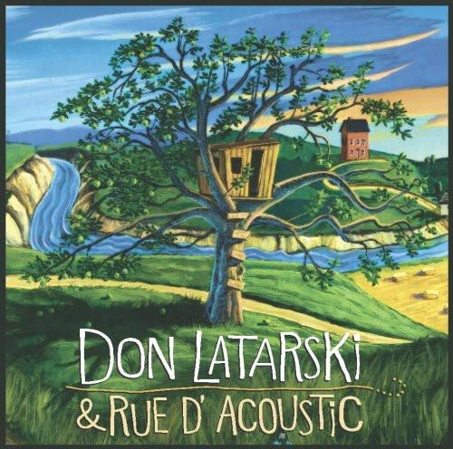 Don Latarski & Rue D'acoustic