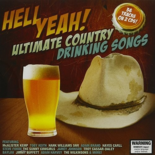 Hell Yeah: Ultimate Country Drinking Songs /  Various [Import]