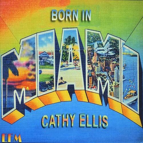 Born in Miami