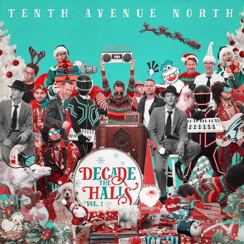 Tenth Avenue North - Decade the Halls, Vol. 1