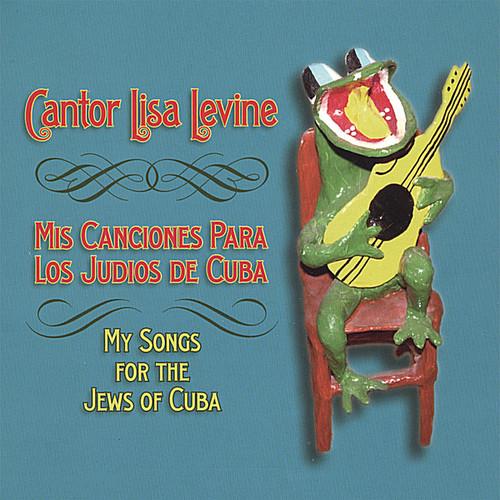 Mis Canciones Para los Judios de Cuba