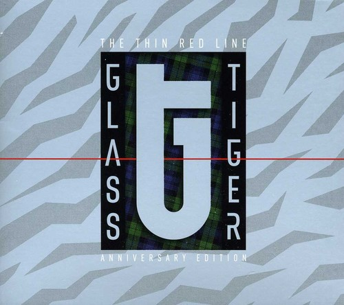 Glass Tiger - Thin Red Line (Anniversary Edition) [Import]