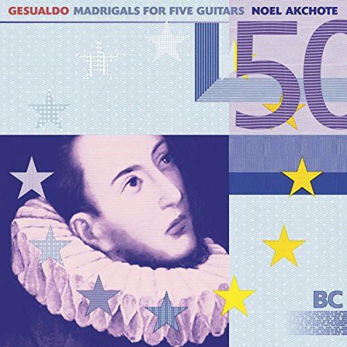 Gesualdo: Madrigals for Five Guitars