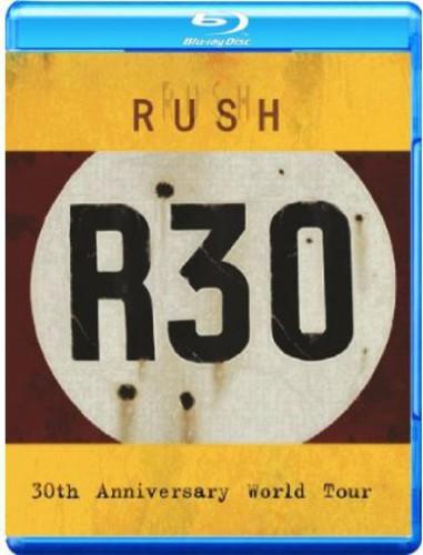 Rush - Rush: R30: 30th Anniversary World Tour