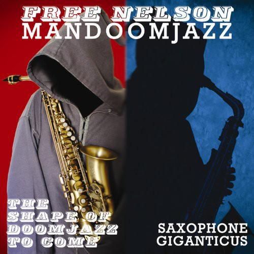 Shape of Doomjazz to Come & Saxophone Giganticus