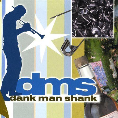 Dank Man Shank