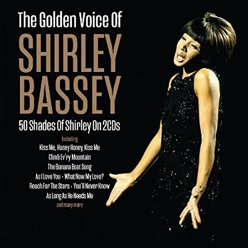Dame Shirley Bassey - Golden Voice Of