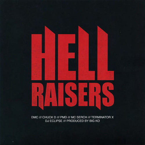 Hell Raisers /  None Higher (Produced By Big K.O.)