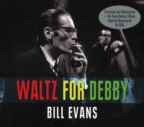Bill Evans - Waltz For Debby [Import]