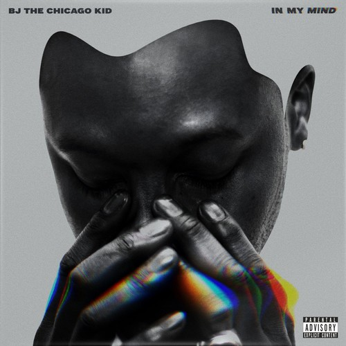 BJ the Chicago Kid-In My Mind