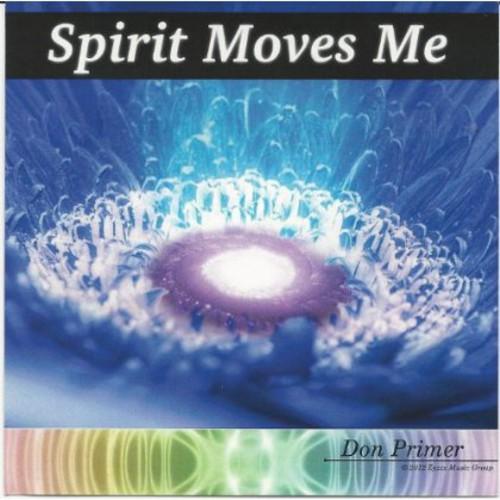 Spirit Moves Me