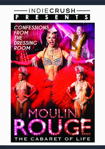 Le Moulin Rouge: The Cabaret of Life