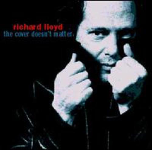 Richard Lloyd - Cover Doesn't Matter