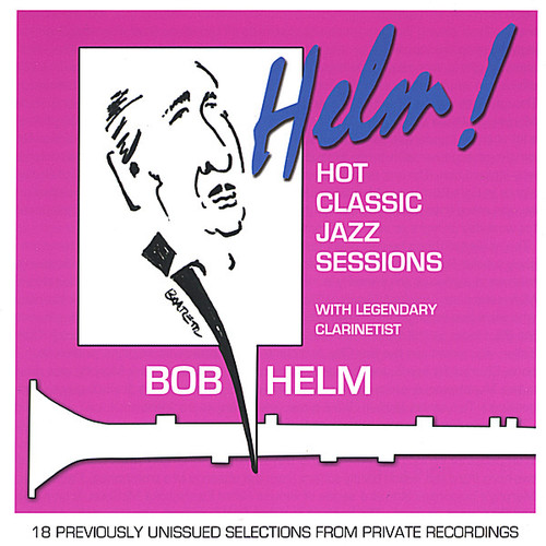 Helm! Hot Classic Jazz Sessions