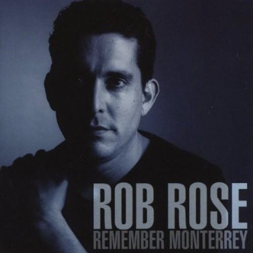 Remember Monterrey