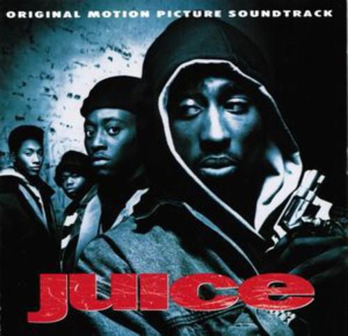 Juice (Original Motion Picture Soundtrack) [Explicit Content]