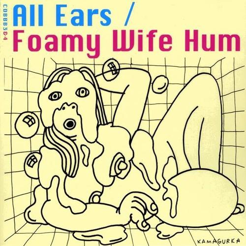 Foamy Wife Hum/ Line