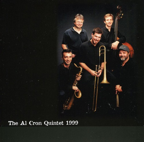 Al Cron Quintet 1999