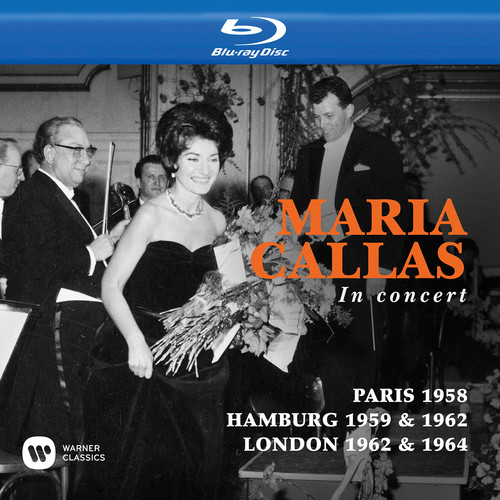 Maria Callas in Concert: Paris 1958 /  Hamburg 1959 & 1962 /  London 1962 & 1964
