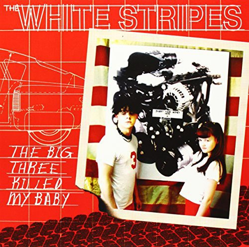 The White Stripes - The Big Three Killed My Baby [Vinyl Single]