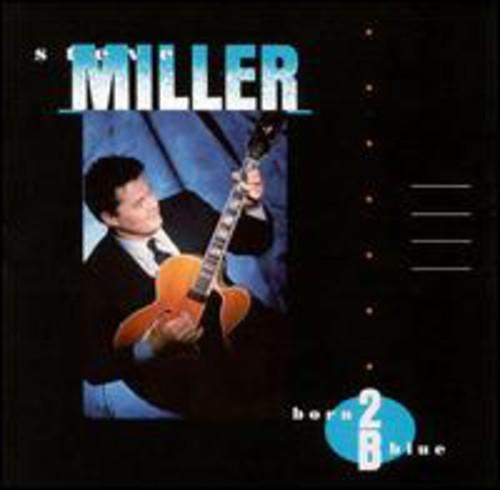 Steve Miller Band-Born to Be Blue