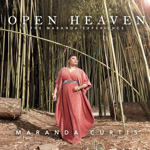 - Open Heaven - The Maranda Experience